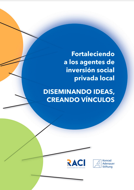 Fortaleciendo a los agentes de inversión social privada local, DISEMINANDO IDEAS, CREANDO VÍNCULOS
